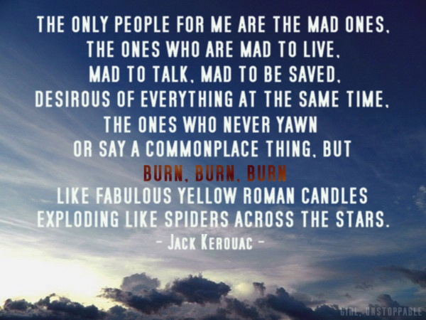 The Mad Ones Quote by Jack Kerouac